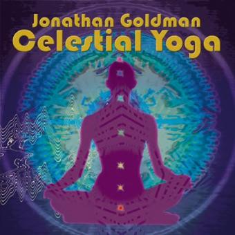 Celestial Yoga (feat. Laraaji & Michael Pendragon) – Jonathan Goldman