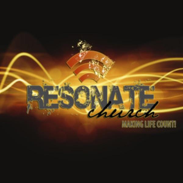 Resonate Church  Message Audio