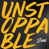 Unstoppable - EP - The Score