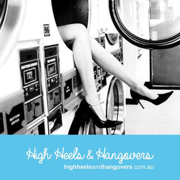 High Heels and Hangovers