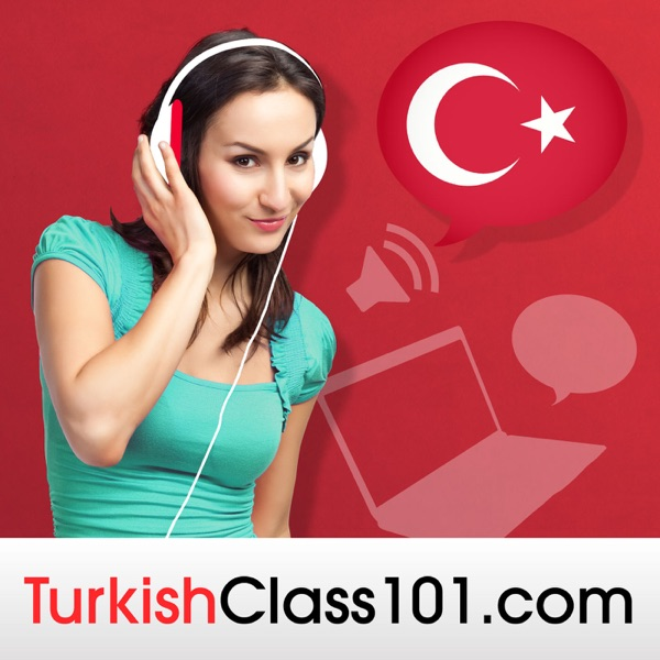 Learn Turkish | TurkishClass101.com
