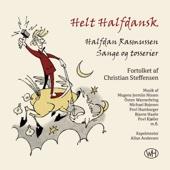 Helt Halfdansk (Halfdan Rasmussen - Sange og tosserier)