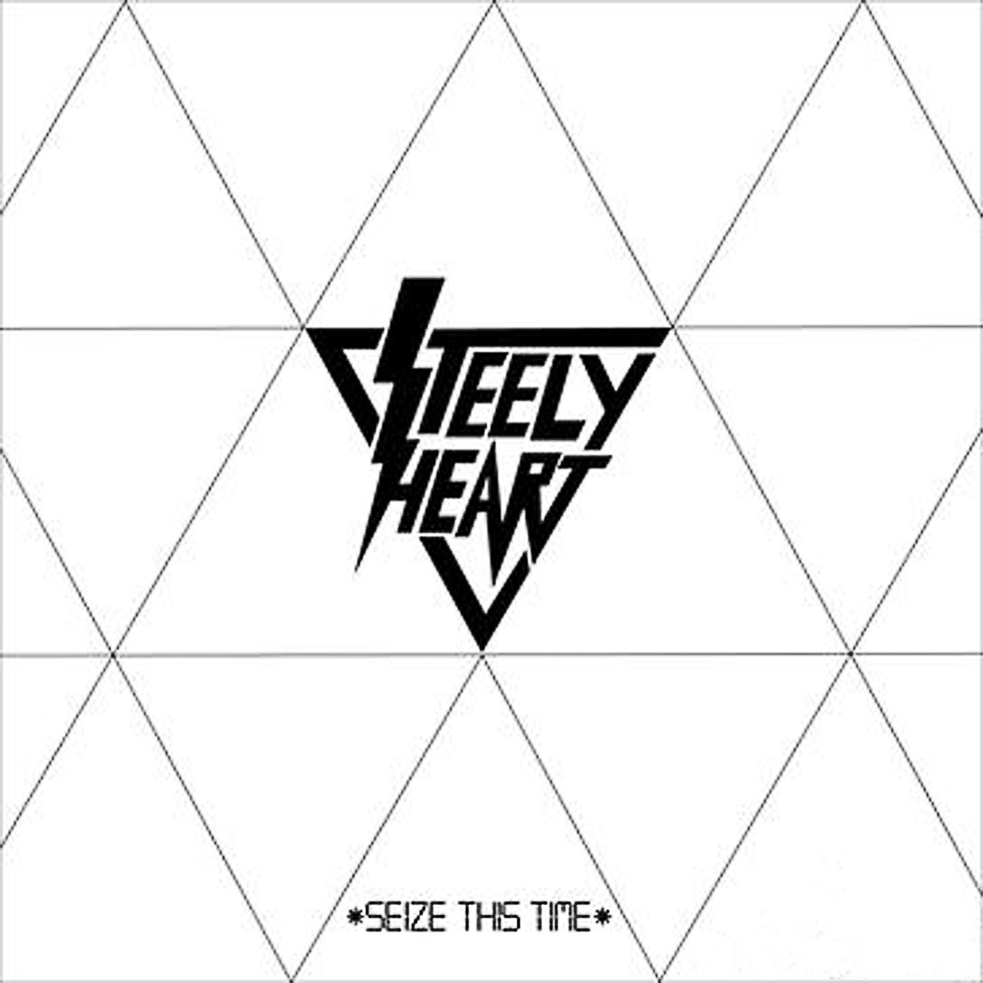 Steely Heart - Seize This Time