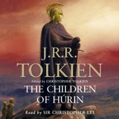 J. R. R. Tolkien - The Children of Hurin (Unabridged)  artwork