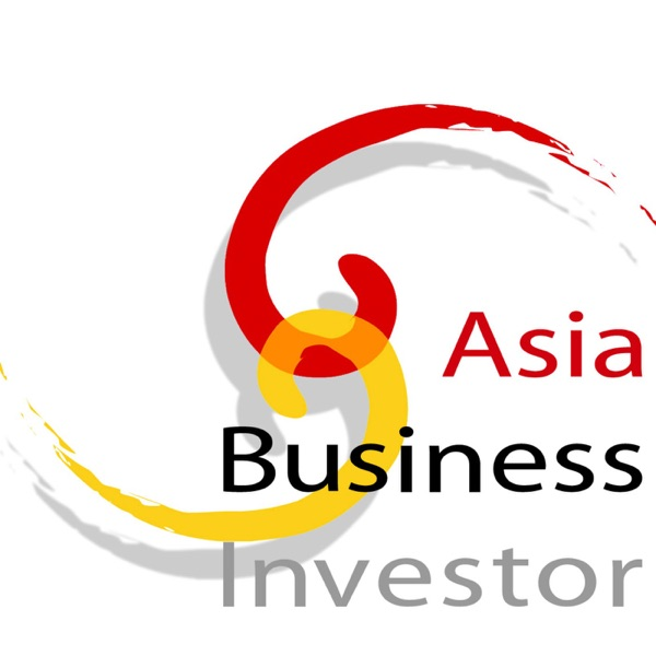 The Asia Business Investor Podcast
