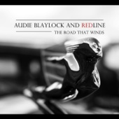 Ride and Roll - Audie Blaylock and Redline