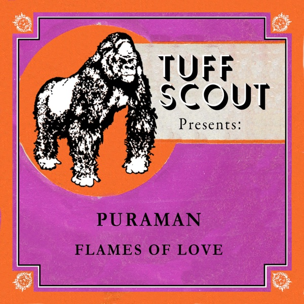 Flames of Love - Single | Puraman