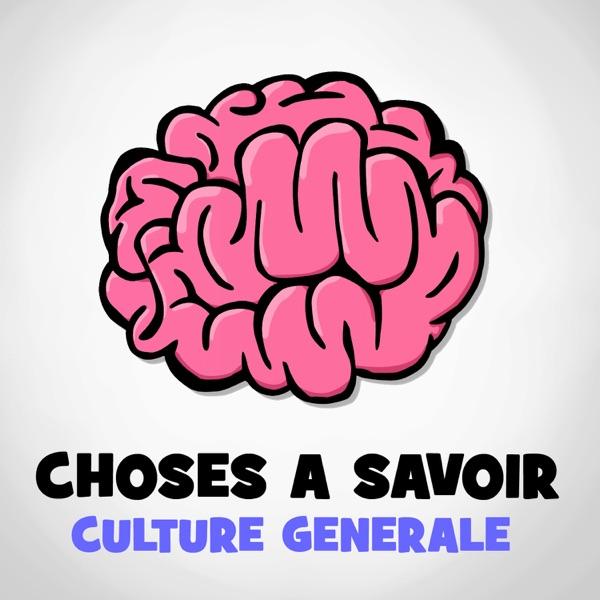 Choses a Savoir