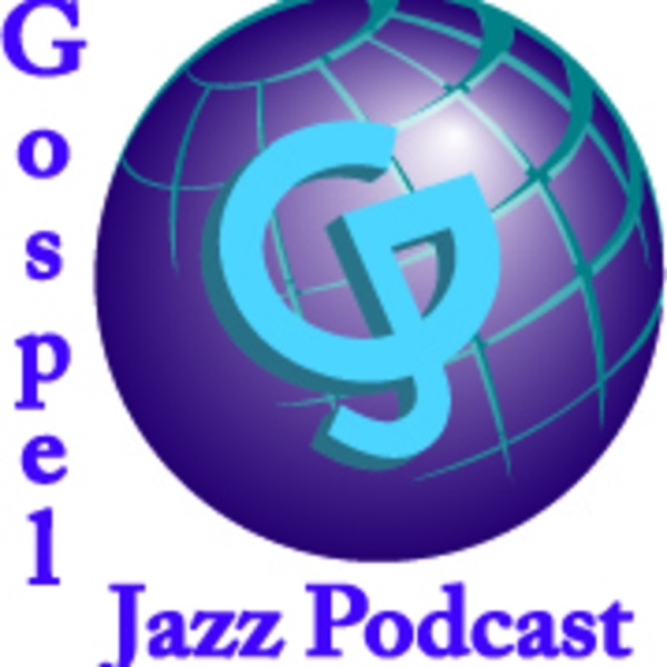 gospeljazz's Podcast