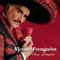 Vicente Fernández Para siempre