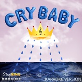 Cry Baby (Karaoke Version)