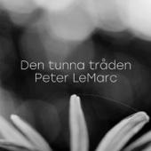 Peter LeMarc - Den tunna tråden bild