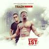 Money 1st (feat. P.K Fab) - Single, Train