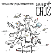 Contar Hasta 3 (O Hasta 10) [Bonus Track] - Santiago Cruz