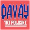 Davay - Tri Poloski