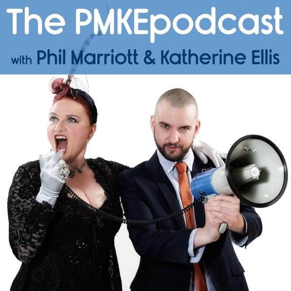 The Phil Marriott & Katherine Ellis Podcast (The PMKEpodcast)