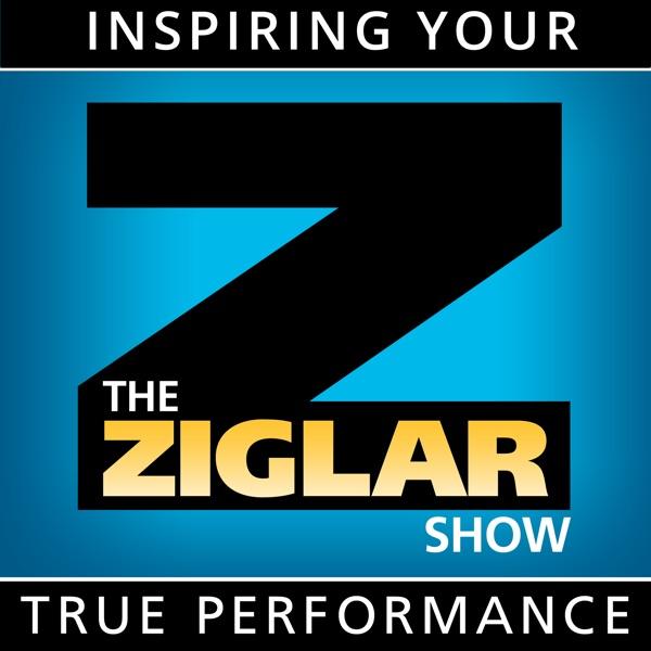 The Ziglar Show - Inspiring Your True Performance