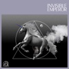 INVISIBLE EMPEROR - Single