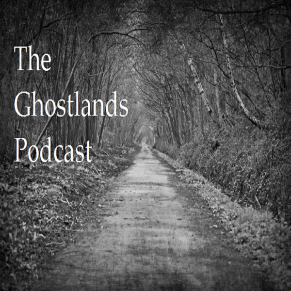The Ghostlands podcast