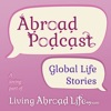 Abroad Podcast | Expat Life & International Travel Lifestyle