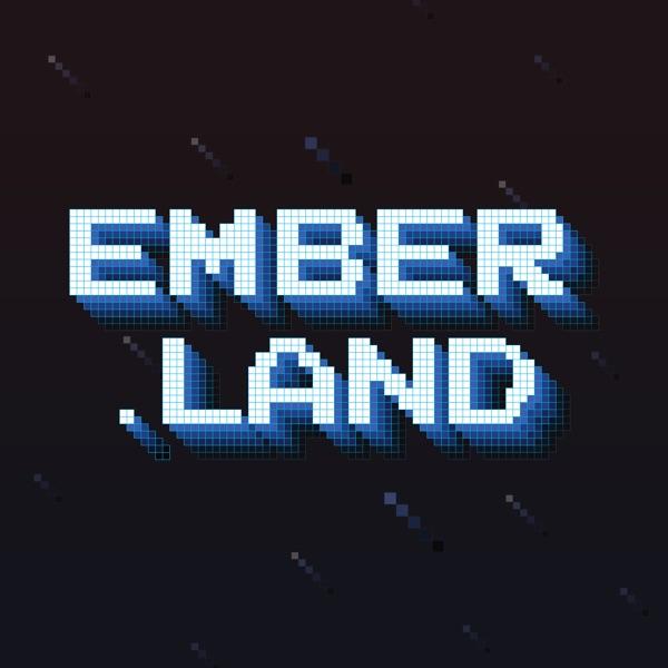 Ember Land