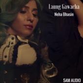 Neha Bhasin - Laung Gawacha artwork