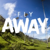 Fly Away (feat. Irie Kingz)