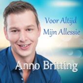 Anno Britting - Voor Altijd Mijn Allessie