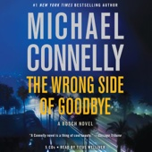 The Wrong Side of Goodbye: A Harry Bosch Novel, Book 21 (Unabridged) - Michael Connelly Cover Art