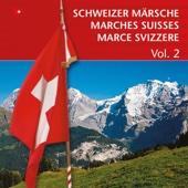 Schweizer Märsche: Marches Suisses: Marce Svizzere, Vol. 2
