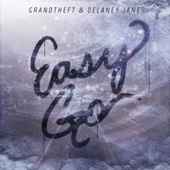 Easy Go - Grandtheft & Delaney Jane Cover Art