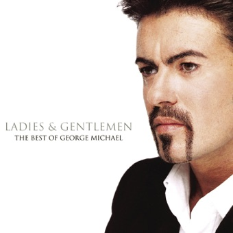 Ladies & Gentlemen – George Michael