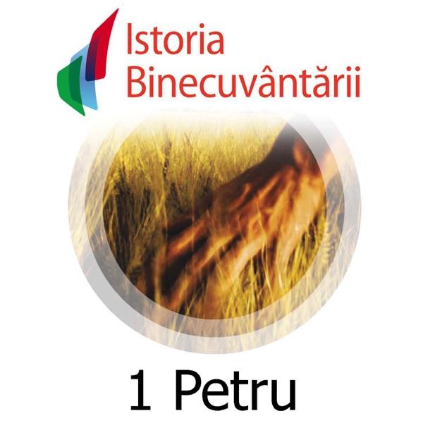 Fundatia Istoria Binecuvantarii - 1Petru