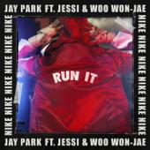 [Download] RUN IT (feat. Woo Won Jae & Jessi) [Prod. by GRAY] MP3