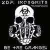 ZDP: Incognito
