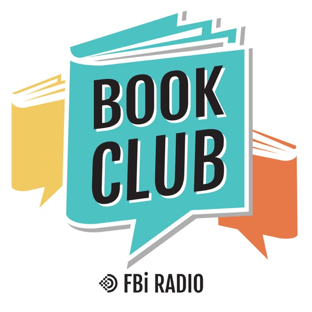 FBi's Book Club by FBi Radio on Apple Podcasts