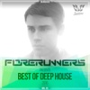 Forerunners Pres. Best of Deep House 2016, Vol. 01