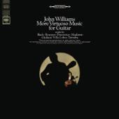 John Williams - More Virtuoso Music for Guitar
