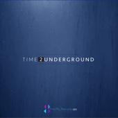 Time 2 Underground