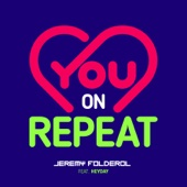 You on Repeat (feat. Heyday)