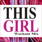 This Girl (Extended Workout Mix)