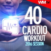 40 Cardio Workout 2016 Session (Unmixed Compilation for Fitness & Workout 124 - 150 BPM - Ideal for Cardio, Aerobic, Running, Jogging, Step, Gym, Spinning, HIIT - 32 Count))