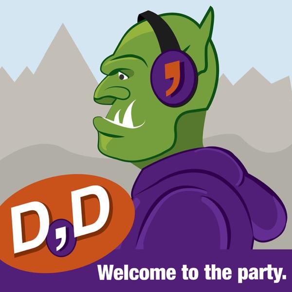 D,D Podcast
