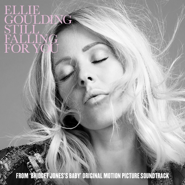 """Still Falling For You (From """"Bridget Jones's Baby"""" Original Motion Picture Soundtrack)"""