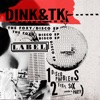 The Foxy / Disco - Single, Dink & TK