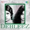 Dehleez - Amitabh and Rekha