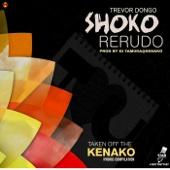 Shoko reRudo - Trevor Dongo