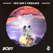 Body - Eric Nam & Timbaland