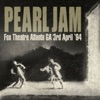 Fox Theatre, Atlanta GA 3rd April 1994, Pearl Jam