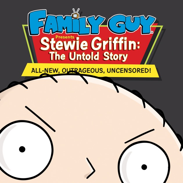 Stewie Griffin The Untold Story Download Free